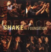 Shake The Foundation CD