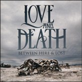 Between Here & Lost (Re-Issue)