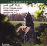 The English Hymn, Volume 5: Lead Kindly Light, Compact Disc [CD]