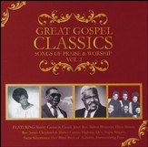 Great Gospel Classics: Songs of Praise & Worship, Volume 2