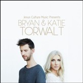 Jesus Culture Presents: Bryan & Katie Torwalt