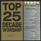 Top 25 Decade Worship: 1990's Edition