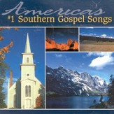 America's #1 Southern Gospel Songs CD