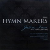 The Hymn Makers: Just As I Am CD