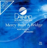 Mercy Built A Bridge, Accompaniment CD