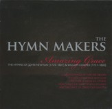 The Hymn Makers: Amazing Grace CD