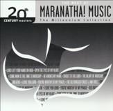 The Millennium Collection- Best of Maranatha! Music CD