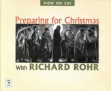 Preparing for Christmas with Richard Rohr Audiobook on CD