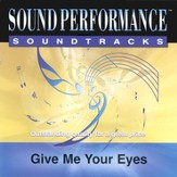 Give Me Your Eyes, Accompaniment CD