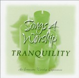 Songs 4 Worship: Tranquility, Compact Disc [CD]