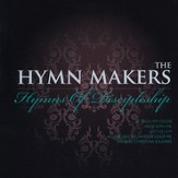 The Hymn Makers: Hymns of Discipleship