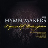 The Hymn Makers: Hymns of Redemption