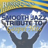 Smooth Jazz Tribute to Gospel Hits CD