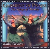 Garment of Praise: The Refuge of Worship CD