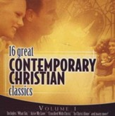 16 Great Contemporary Christian Classics, Volume 1 CD