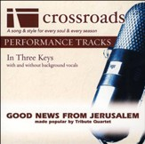 Good News From Jerusalem (Performance Track Original without Background Vocals in C-C#-D) [Music Download]