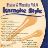 Praise & Worship, Volume 6, Karaoke Style CD