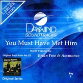 You Must Have Met Him, Accompaniment CD