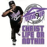 Christ Life Or Nothin CD
