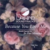 Because You Love Me, Accompaniment CD