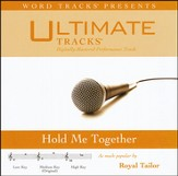 Ultimate Tracks - Hold Me Together - as made popular by Royal Tailor [Music Download]