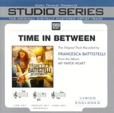 Time In Between - Medium Key Performance Track w/o Background Vocals [Music Download]