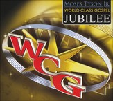 Moses Tyson Jr.: World Class Gospel Music Jubilee CD+DVD
