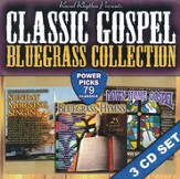 Classic Gospel Bluegrass Collection: 79 Classics on a 3 CD Set