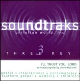 I'll Trust You, Lord, Accompaniment CD