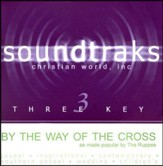By The Way Of The Cross, Accompaniment CD