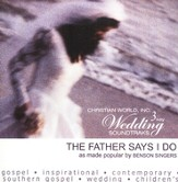 Father Says I Do, The [Music Download]