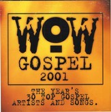 WOW Gospel 2001, Compact Disc [CD]