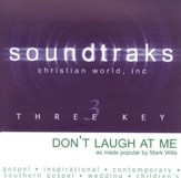 Don't Laugh At Me, Accompaniment CD