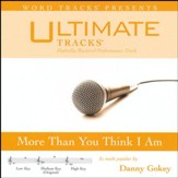 More Than You Think I Am (Medium Key Performance Track with Background Vocals) [Music Download]