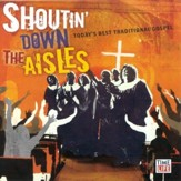 Shoutin' Down the Aisles CD