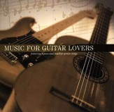 Music For Guitar Lovers, Compact Disc [CD]