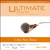 I Am Not Alone (Medium Key Performance Track with Background Vocals) [Music Download]