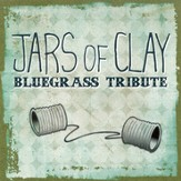 Bluegrass Tribute: Jars of Clay CD