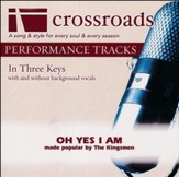 Oh Yes I Am (Made Popular by The Kingsmen) [Performance Track] [Music Download]