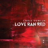 At The Cross (Love Ran Red) [Music Download]