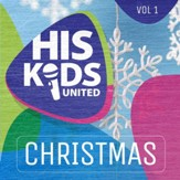 His Kids United Christmas, Volume 1