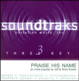 Praise His Name, Accompaniment CD