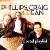 My Phillips, Craig & Dean Playlist [Music Download]