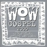 WOW Gospel 2000, Compact Disc [CD]