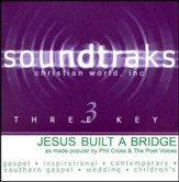 Jesus Built A Bridge, Accompaniment CD