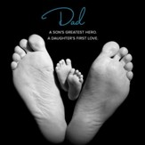 DAD: A Son's Greatest Hero. A Daughter's First Love [Music Download]