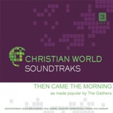 Then Came The Morning [Music Download]
