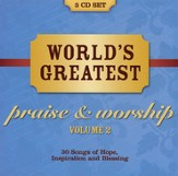 World's Greatest Praise And Worship Songs Vol. 2 [Music Download]