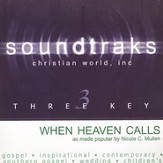 When Heaven Calls, Accompaniment CD