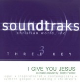 I Give You Jesus, Accompaniment CD
